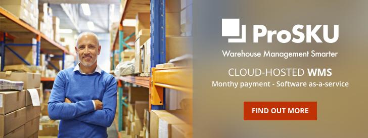 ProSKU Warehouse Management Smarter - Cloud hosted WMS